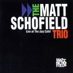 Matt Schofield – Live at the Jazz Cafe