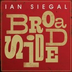 Ian Siegal – Broadside