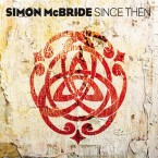 Simon McBride – Since Then