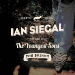Ian Siegal and the Youngest Sons – The Skinny