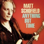Matt Schofield – Anything But Time