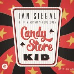 Ian Siegal – Candy Store Kid