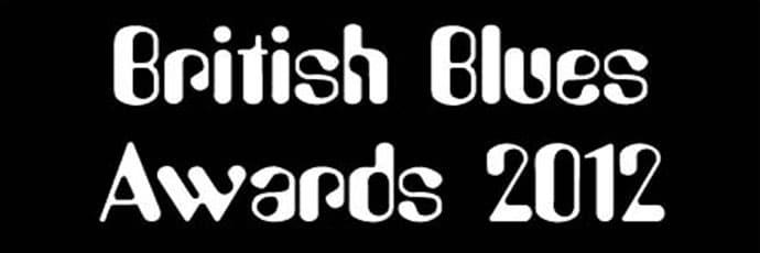 British Blues Awards 2012 for Nugene Artists