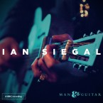 Ian Siegal – Man & Guitar