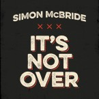 Simon McBride – It's Not Over